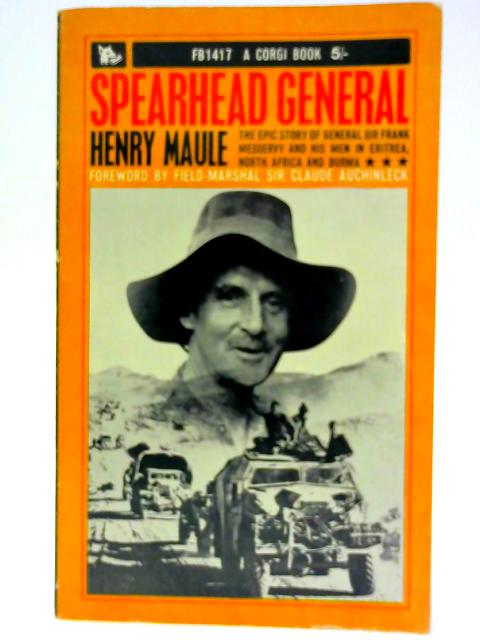 Spearhead General By Maule, Henry