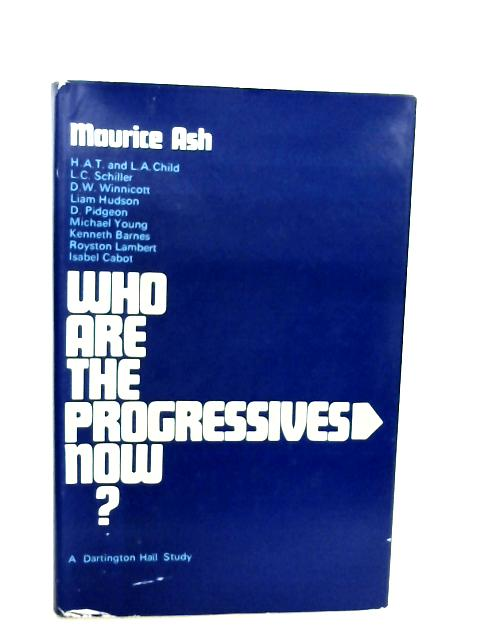 Who are the Progressives Now? By Unknown