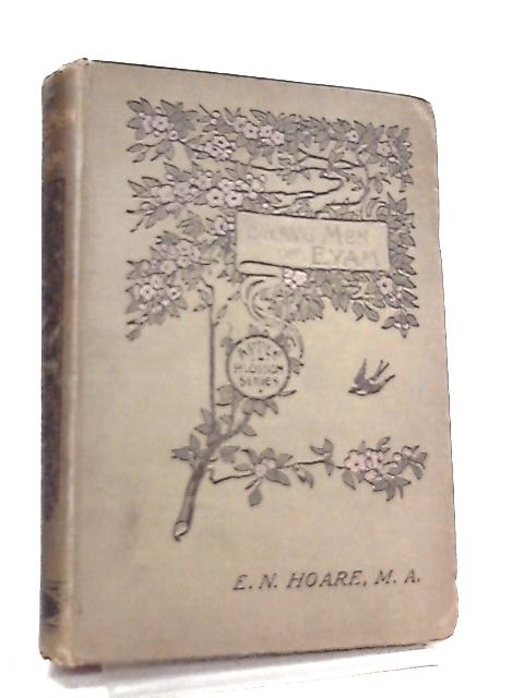 Brave Men of Eyam or A Tale of the Great Plague Year By Edward N. Hoare