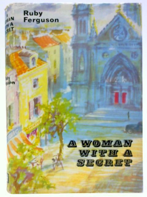 A Woman with a Secret By Ferguson, R.