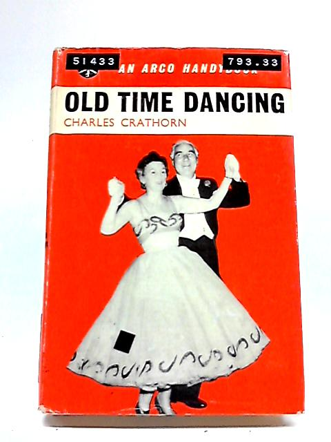 Old Time Dancing (Handybooks) By Charles Crathorn