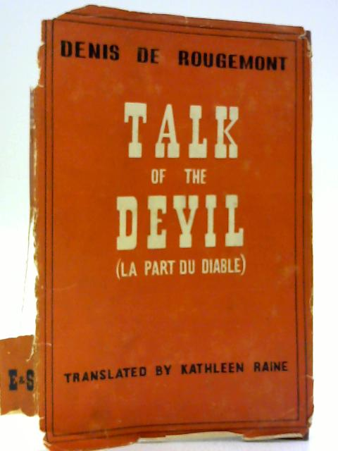 Talk of the Devil - La Part Du Diable By Denis De Rougemont