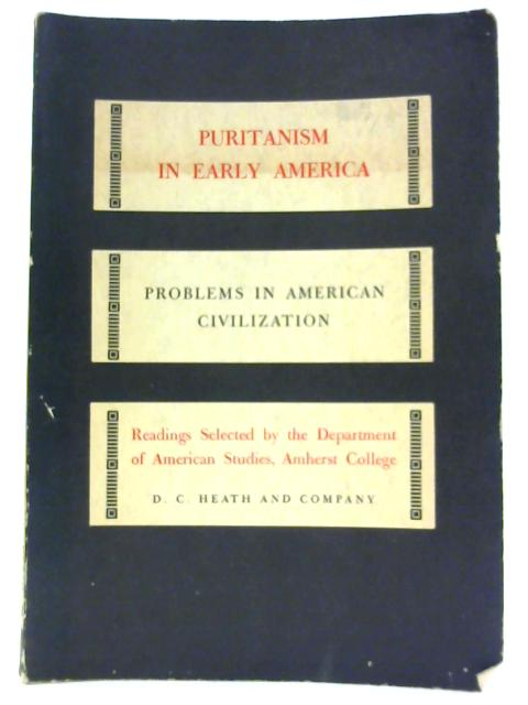 Puritanism in Early America. by Waller, George M. (editor).