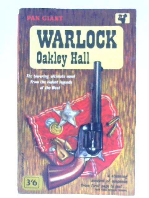 Warlock: Pan Giant Series By Oakley Hall: Abridged by Paul Chevalier