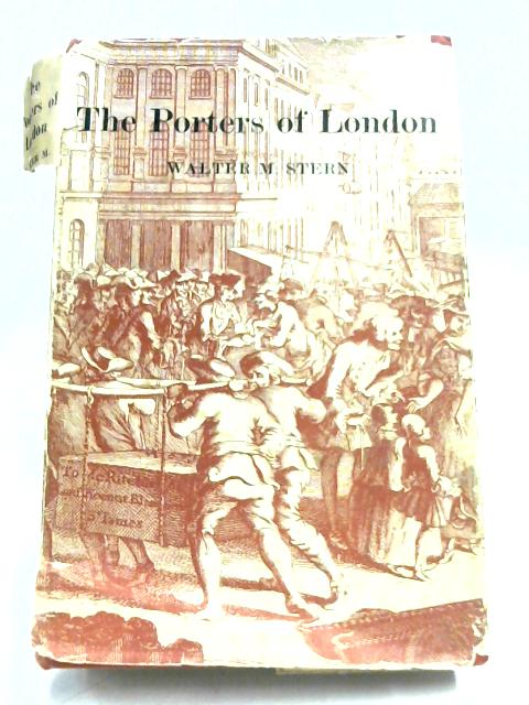 The Porters Of London By Walter Marcel Stern
