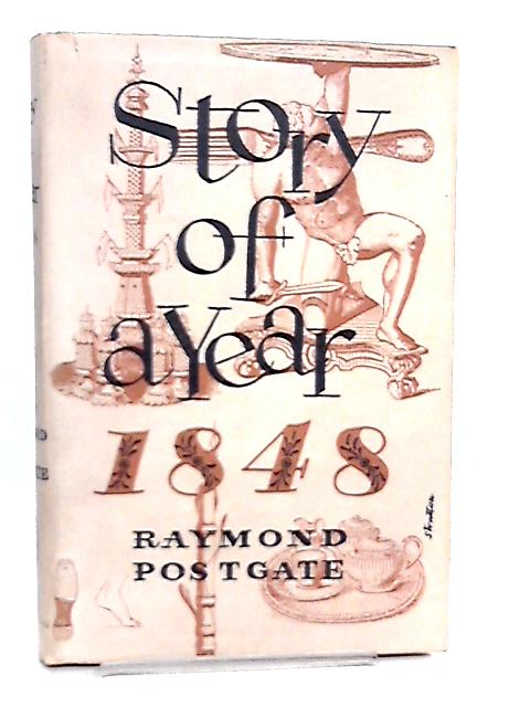 Story of a Year 1848 By R. W. Postgate