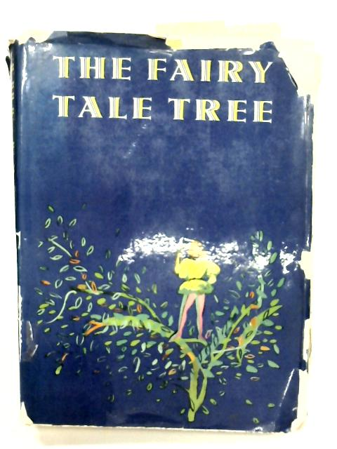 The Fairy Tale Tree By Compiled by Vladislav Stanovsky & Jan Vladislav