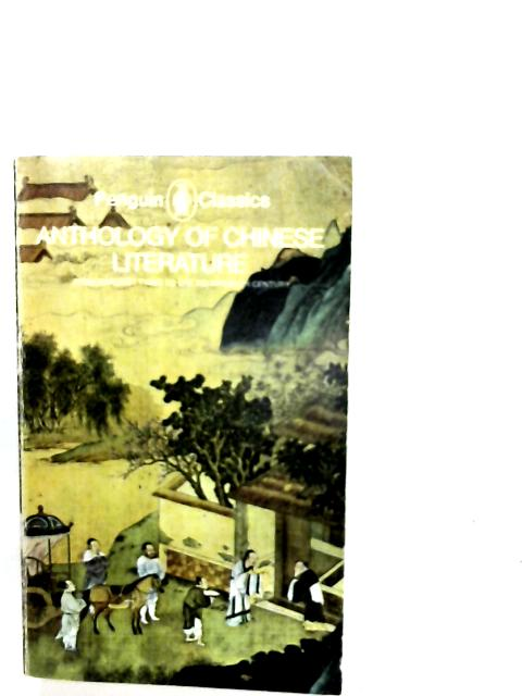Anthology of Chinese Literature By C. Birch