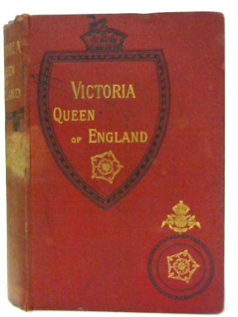 Victoria Queen of England By Grace Greenwood