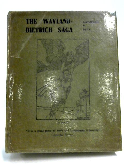 The Saga Of Dietrich Of Bern And His Companions: Part I, Vol. II by Katherine M. Buck