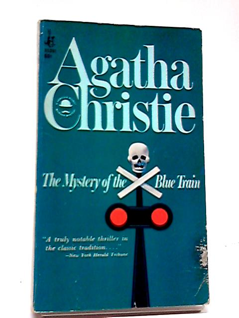 He Mystery of the Blue Train By Agatha Christie