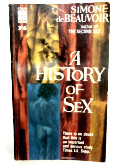 A History of Sex (Four Square books) By Simone de Beauvoir