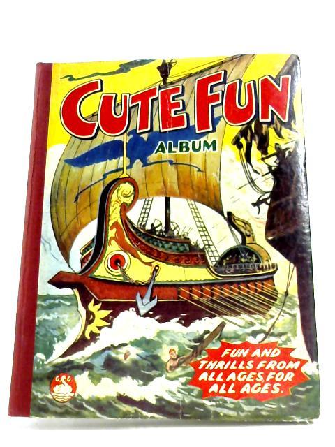 Cute Fun Album 1954 by Anon