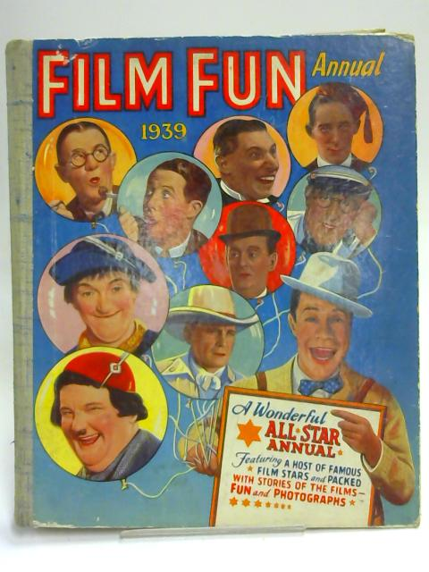 Film Fun Annual 1939 By Various