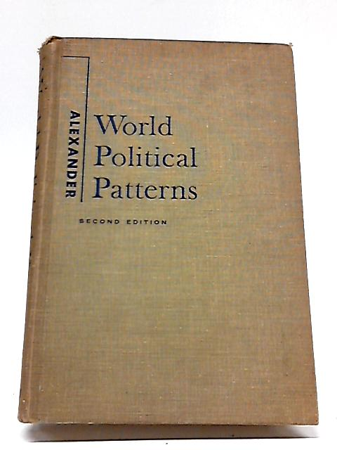 World Political Patterns By Lewis M. Alexander