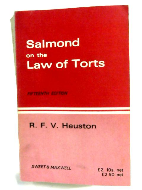 Salmond on the Law of Torts By R. F. V. Heuston