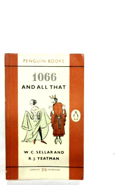 1066 And All That By W. C. Sellar
