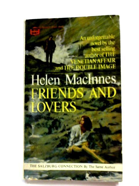 Friends And Lovers By Helen Macinnes