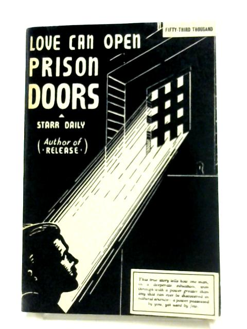 Love Can Open Prison Doors by Starr Daily