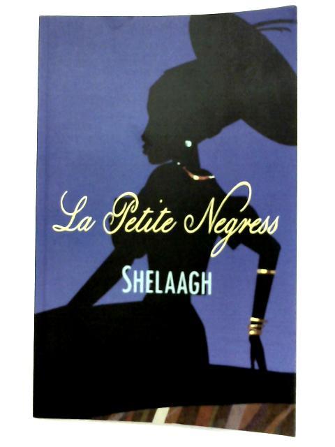 La Petite Negress By Shelaagh