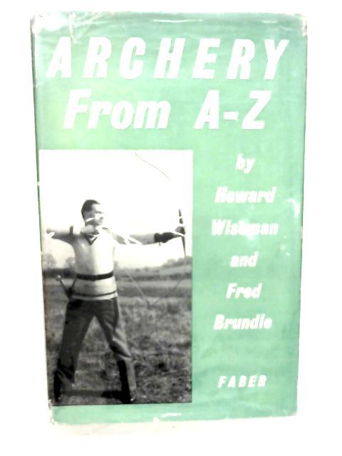 Archery from A-Z By Howard Wiseman
