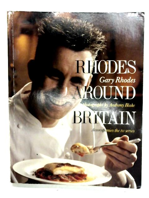 Rhodes Around Britain By Gary Rhodes