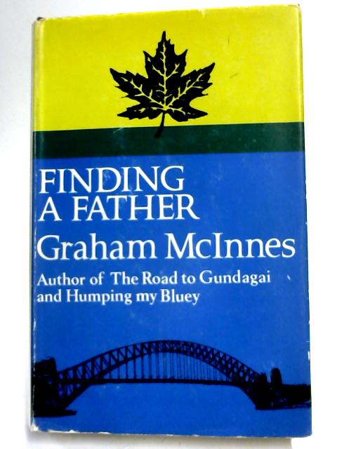 Finding a Father By Graham McInnes