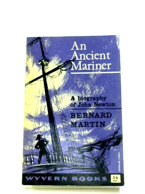 An Ancient Mariner by Bernard Martin