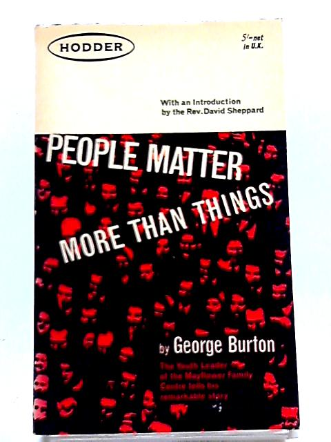 People Matter More Than Things by George Burton