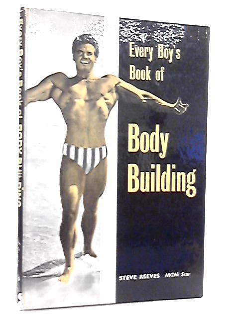 Every Boy's Book of Body Building By Lou Ravelle