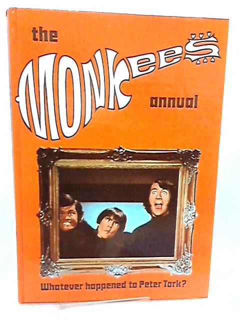 The Monkees Annual, Whatever Happened to Peter Tork? by No Author