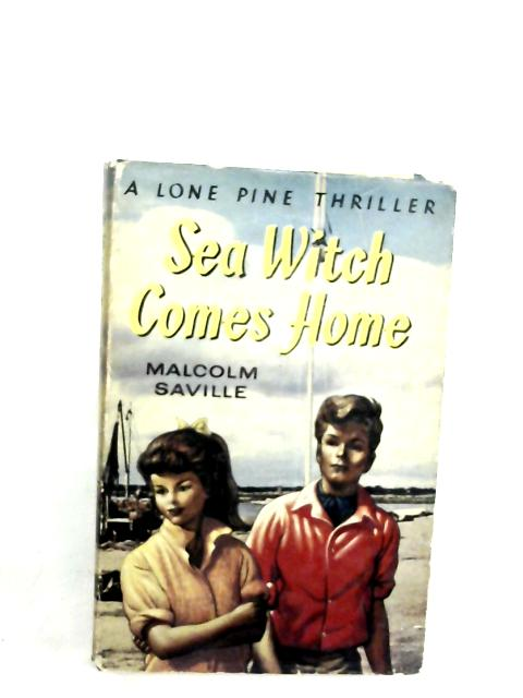 Sea Witch Comes Home By Malcolm Saville