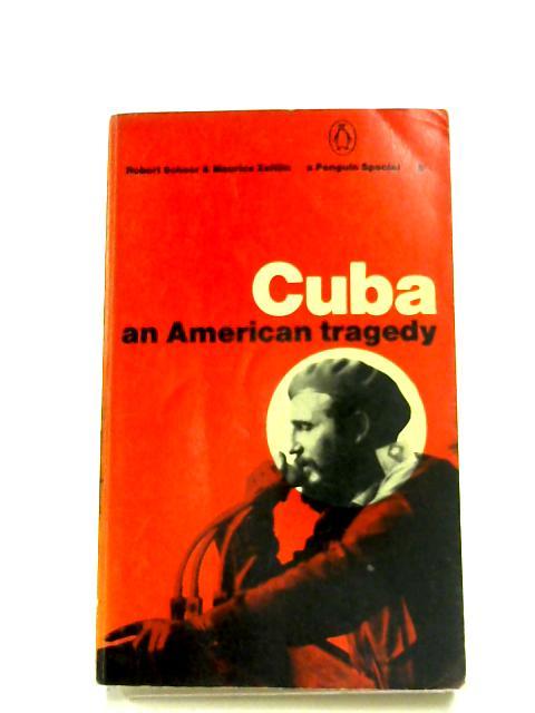 Cuba: An American Tragedy By Robert Scheer
