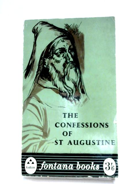 The Confessions Of St Augustine by Various