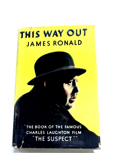 This Way Out By James Ronald