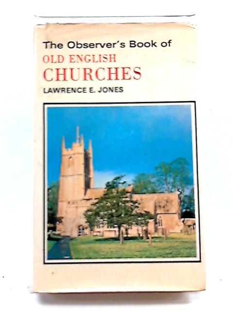 """The Observer""""s Book of Old English Churches by Lawrence E.Jones"""