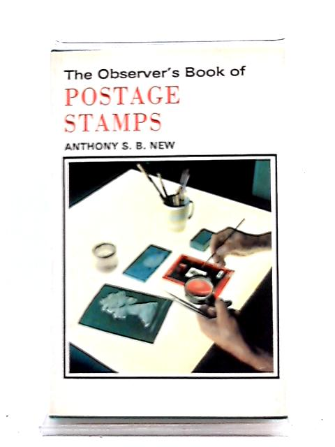 The Observer's Book of Postage Stamps by A. S. B. NEW