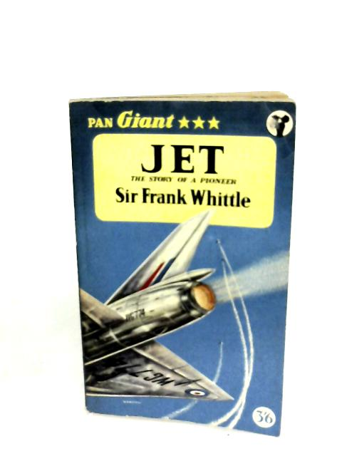 Jet by Sir Frank Whittle