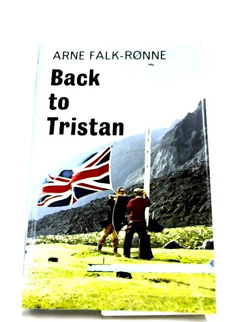 Back To Tristan By Arne Falk-Ronne