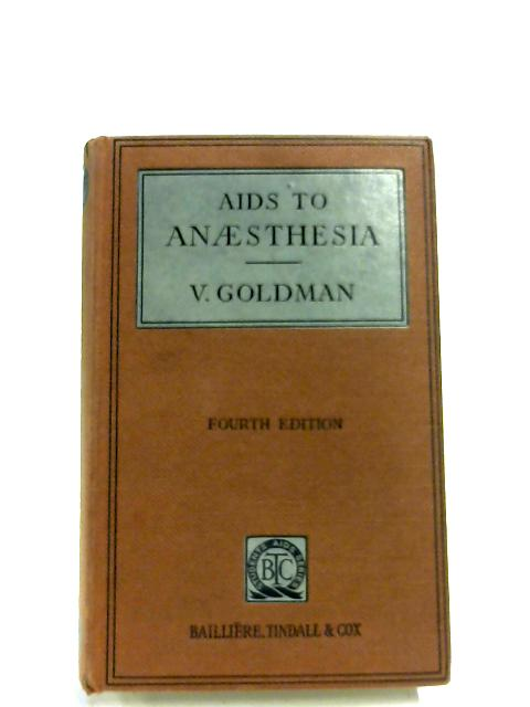 Aids To Anaesthesia By Victor Goldman