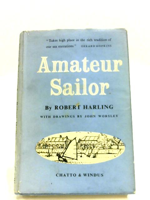 Amateur Sailor By Robert Harling