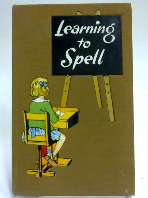 Learning to Spell By IreneMartyn