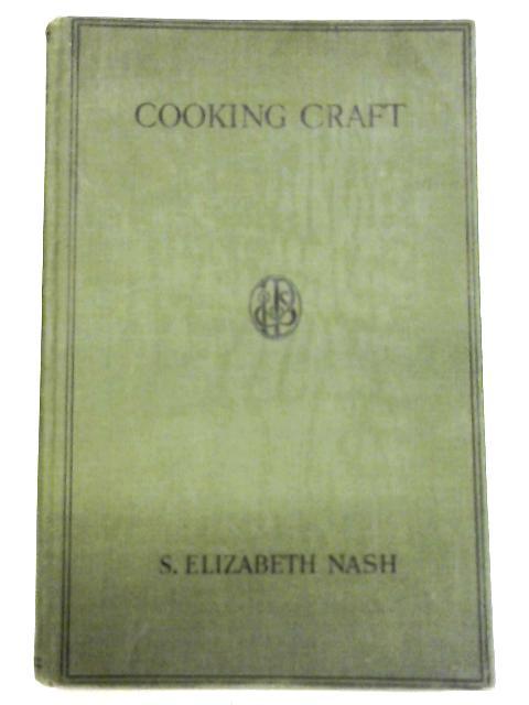 Cooking Craft By S.Elizabeth Nash
