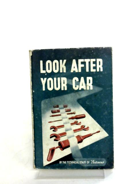 Look After Your Car By Autocar