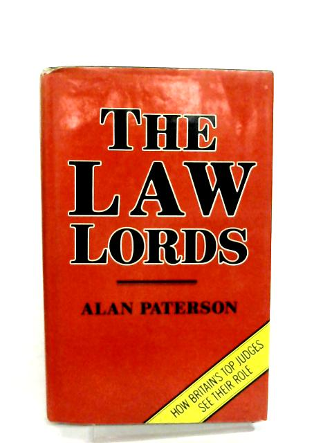 Law Lords (Oxford Socio-Legal Studies) By Alan Paterson