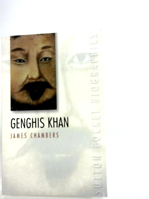 Genghis Khan (Pocket Biographies) by James Chambers