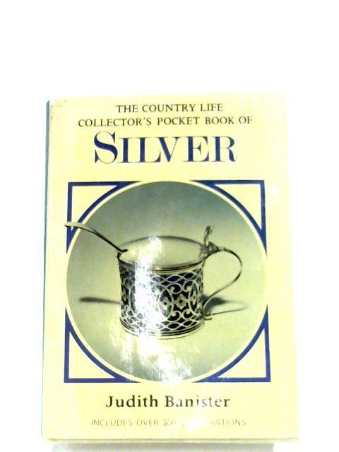 Pocket Book Of Silver by Judith Banister