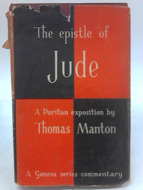 An Exposition on the Epistle of Jude by Thomas Manton
