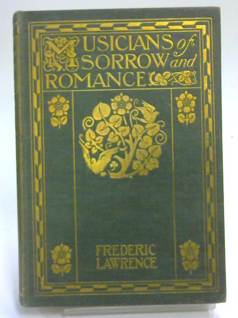 Musicians of Sorrow & Romance By Frederic Lawrence