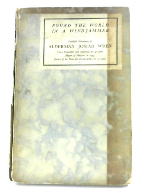Round The World In A Windjammer By Josiah Wren